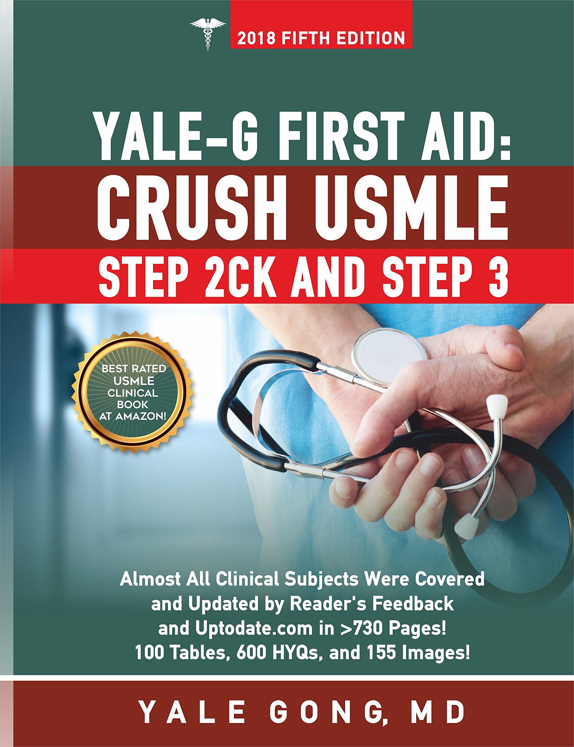 Yale-G First Aid: Crush USMLE Step 2CK & Step 3 (Ed5 Hyperlink