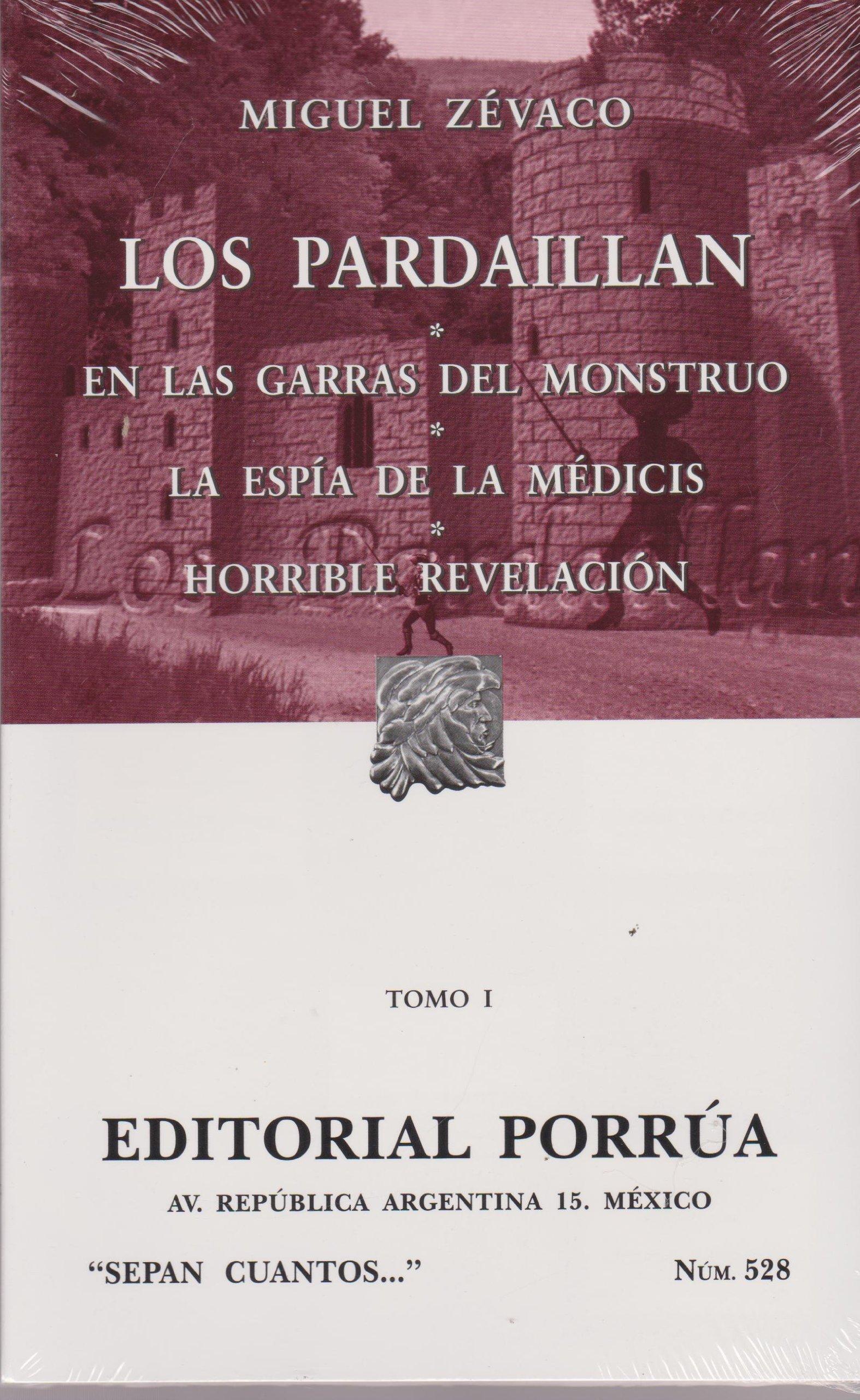PARDAILLAN I, LOS / S.C. 528 (Spanish) Paperback – 2010