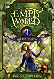 The Lost Portal (Empty World Saga Book 4)