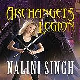 Archangel's Legion: Guild Hunter Series, Book 6