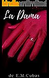 LA DAMA (Novela erótica)