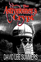 The Astronomer's Crypt Kindle Edition