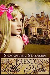 Doctor Preston's Little Bride Kindle Edition