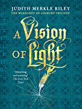 A Vision of Light (Margaret of Ashbury Trilogy Book 1)