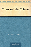 China and the Chinese (English Edition)