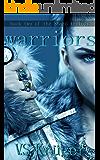 Warriors (Shard Trilogy Book 2)