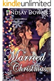 Married By Christmas (Rogues and Rakehells Mystery Book 3) (English Edition)