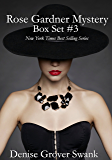 Rose Gardner Mystery Box Set #3