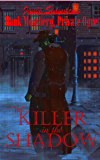 The Killer in the Shadow (Hank Mossberg, Private Ogre Book 3)