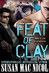 Feat of Clay (Men of London Book 4) Kindle Edition