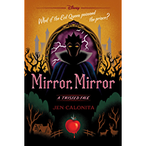 Mirror, Mirror: A Twisted Tale (Twisted Tale, A Book 10)