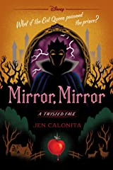 Mirror, Mirror: A Twisted Tale Kindle Edition