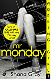 Working Girl: Mr Monday (A sexy serial, perfect for fans of Calendar Girl) Part 1