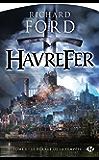 Le Héraut de la tempête: Havrefer, T1