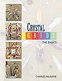 Crystal Grids - The Basics
