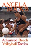 Angela Rock's Advanced Beach Volleyball Tactics (English Edition)
