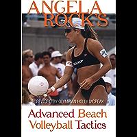 Angela Rock's Advanced Beach Volleyball Tactics (English Edition)