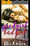 Good Girl, Bad Girl: A Lesbian Romance