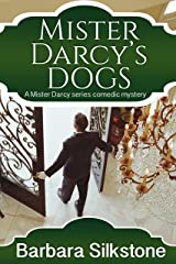 Mister Darcy's Dogs (Mister Darcy Series Book 1) Kindle Edition