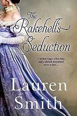The Rakehell's Seduction (The Seduction Series Book 2) Kindle Edition