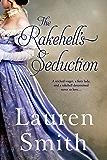 The Rakehell's Seduction (The Seduction Series Book 2)