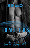 Treacherous: A High School Bully Romance (Carter Kids #1)