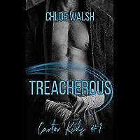 Treacherous: A High School Bully Romance (Carter Kids #1)