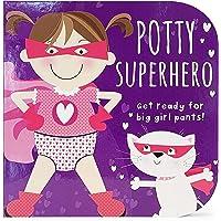 Potty Superhero: Get Ready For Big Girl Pants! Children's Potty Training Board Book Gift