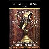 South Node Astrology: Uncovering Your Soul's Karmic Inheritance