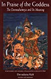 In Praise of the Goddess: The Devimahatmya and its Meaning