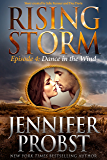 Dance in the Wind: Episode 4 (Rising Storm)