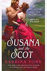 Susana and the Scot (Untamed Highlanders Book 2) Kindle Edition