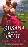 Susana and the Scot (Untamed Highlanders)
