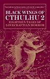 Black Wings of Cthulhu (Volume Two): 2 (Cthulhu 2)