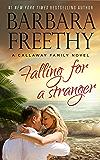 Falling For A Stranger (Callaways Book 3)