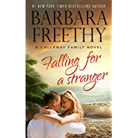 Falling For A Stranger (Callaways Book 3)