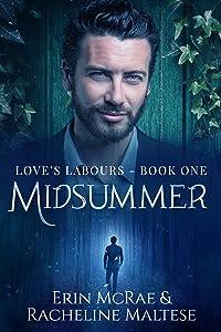 Midsummer (Love's Labours Book 1)