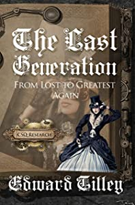 The Last Generation: From Last to Greatest Again (Transition Economics Book 1)