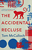 The Accidental Recluse