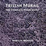 Murail - Complete Piano Works