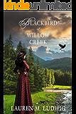 Blackbird of Willow Creek