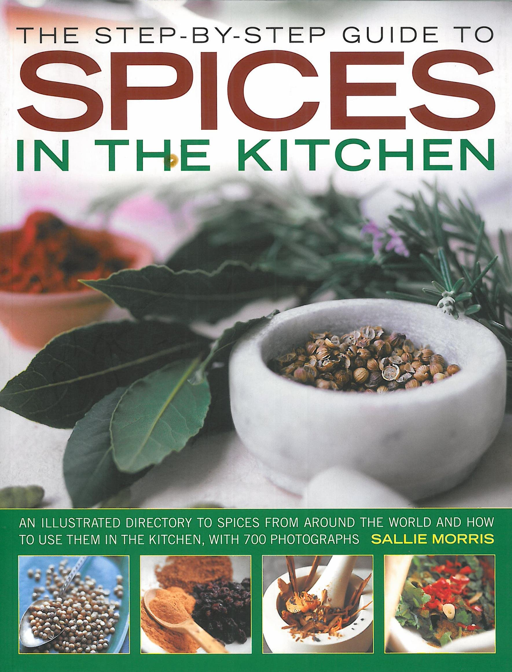 Read Online Step by Step Gde to Spices in the Kitche ebook