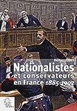 Nationalistes et conservateurs en France : 1885-1902