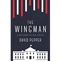 The Wingman (Jack Sharpe Book 2)