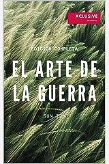 El Arte de la Guerra: Edición Original Completa Edición Kindle