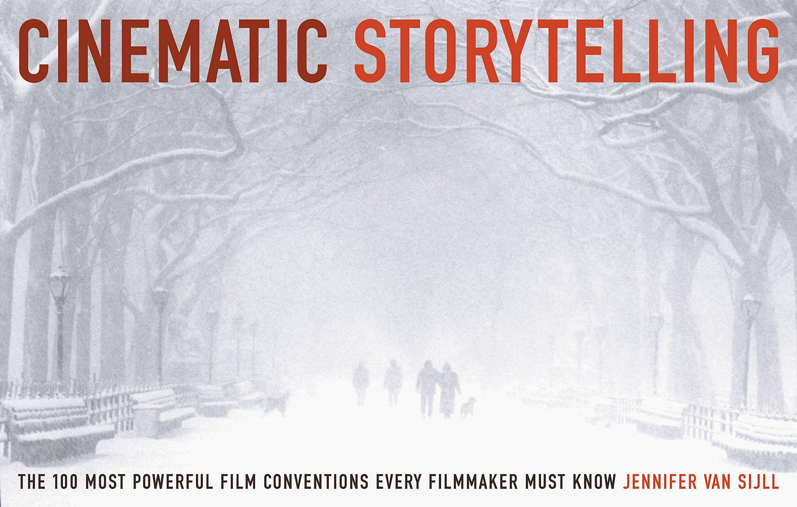 cinematic storytelling the 100 most powerful film conventions every filmmaker must know