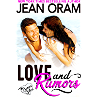 Love and Rumors: A Beach Reads Movie Star Billionaire Contemporary Romance(The Summer Sisters Tame the Billionaires 1)