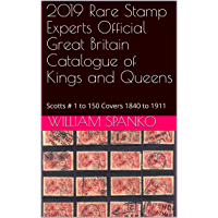 2019 Rare Stamp Experts Official Great Britain Catalogue of Kings and Queens: Scotts # 1 to 150 Covers 1840 to 1911