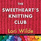 The Sweethearts' Knitting Club: The Twilight, Texas Series, book 1