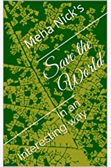 Save the World: In an Interesting way (Awakening Book 1) Kindle Edition